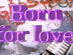 Born For Love (1987) FULL VINTAGE MOVIE