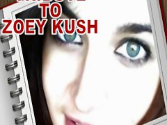TRIBUTE TO ZOEY KUSH
